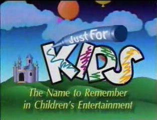 Just for Kids Home Entertainment (1991)