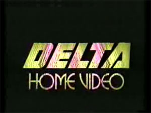 Delta Home Video (Early-Mid 1980s)