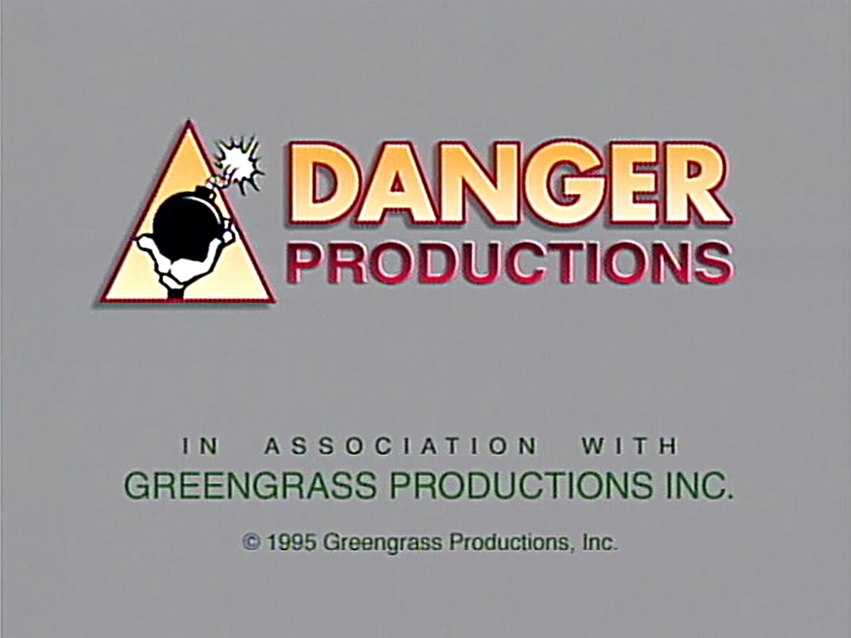 Danger Productions/Greengrass Productions (1995)
