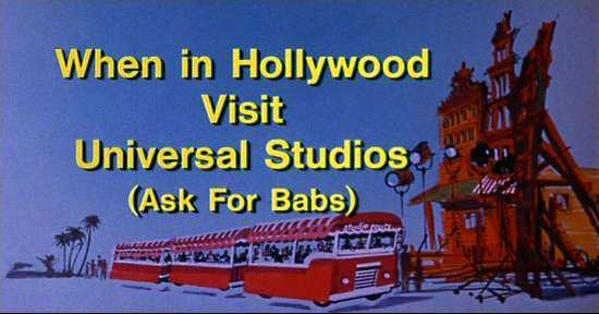 Universal Pictures - When In Hollywood Visit Universal Studios (Ask For Babs)