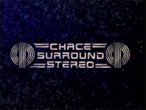 Chace Surround Sound (1980s- )