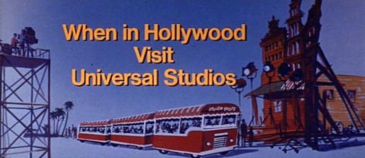 Universal Pictures - When In Hollywood Visit Universal Studios
