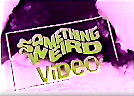 Something Weird Video (Early 90's?)